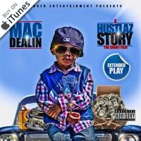 Mac Dealin - A Hustlaz Story (The Short Film)