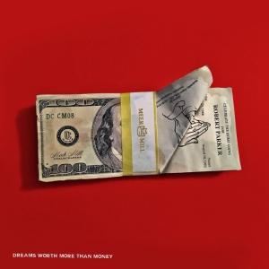 meek-mill-dreams-worth-more-than-money